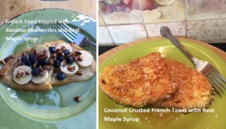 Two French Toast recipes topped with Real Maple Syrup