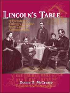 the book Lincolns Table A Presidents Culinary Journey from Cabin to Cosmopolitan