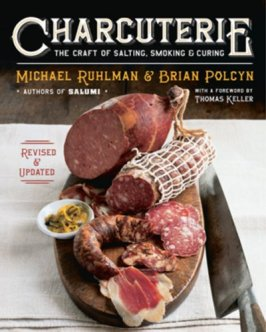 Charcuterie - The Craft of Salting, Smoking & Curing